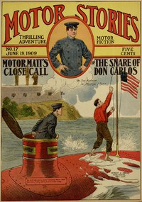 Cover of Motor Matt's Close Call; or, The Snare of Don Carlos