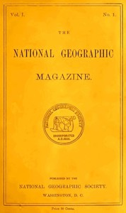 The National Geographic Magazine, Vol. I., No. 1, October, 1888