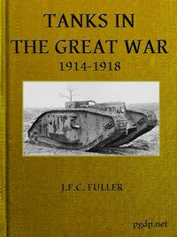 Tanks in the Great War, 1914-1918
