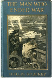 Cover of The Man Who Ended War