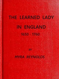 The Learned Lady in England, 1650-1760