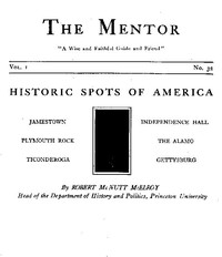 The Mentor: Historic Spots of America, Vol. 1, Num. 32, Serial No. 32