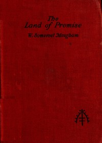 Cover of The Land of Promise: A Comedy in Four Acts