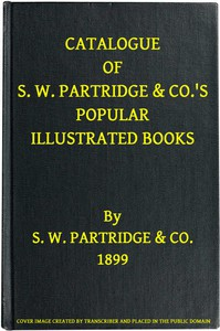 Cover of Catalogue of S. W. Partridge & Co.'s Popular Illustrated Books