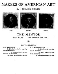 Cover of The Mentor: Makers of American Art, Vol. 1, Num. 45, Serial No. 45