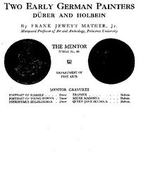 Cover of The Mentor: Two Early German Painters, Dürer and Holbein, Vol. 1, Num. 48, Serial No. 48