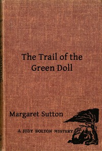 Cover of The Trail of the Green DollA Judy Bolton Mystery