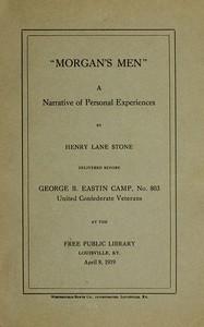 """Cover of """"Morgan's Men,"""" a Narrative of Personal Experiences"""