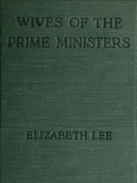 Cover of Wives of the Prime Ministers, 1844-1906