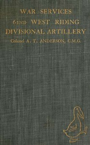 Cover of War Services of the 62nd West Riding Divisional Artillery