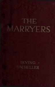 Cover of The Marryers: A History Gathered from a Brief of the Honorable Socrates Potter