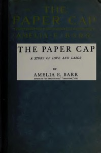 The Paper Cap: A Story of Love and Labor