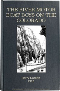 Cover of The River Motor Boat Boys on the Colorado; Or, The Clue in the Rocks