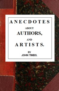 Anecdotes about Authors, and Artists