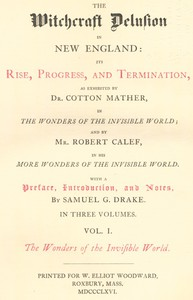 Cover of The Witchcraft Delusion in New England: Its Rise, Progress, and Termination, (Vol. 1 of 3)