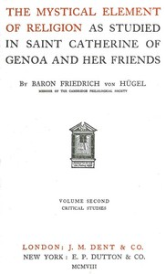 Cover of The Mystical Element of Religion, as studied in Saint Catherine of Genoa and her friends, Volume 2 (of 2)