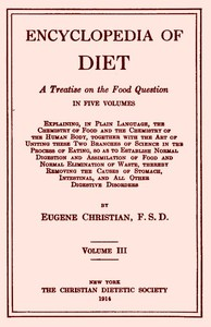 Encyclopedia of Diet: A Treatise on the Food Question, Vol. 3