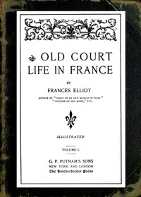 Cover of Old Court Life in France, vol. 1/2