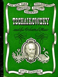 Cover of Tschaikowsky and His Orchestral Music
