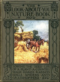 The 'Look About You' Nature Study Books, Book 2 [of 7]