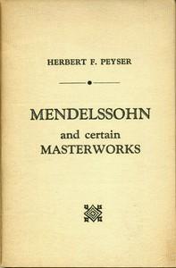 Mendelssohn and Certain Masterworks