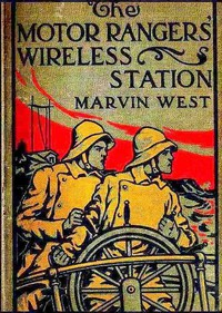 Cover of The Motor Rangers' Wireless Station