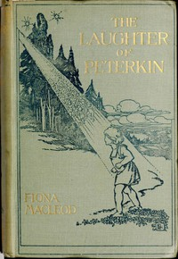 The Laughter of Peterkin: A retelling of old tales of the Celtic Wonderworld