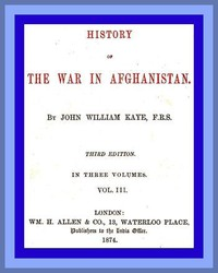 Cover of History of the War in Afghanistan, Vol. 3 (of 3) Third Edition