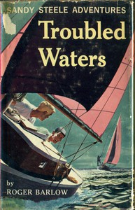 Troubled WatersSandy Steele Adventures #6