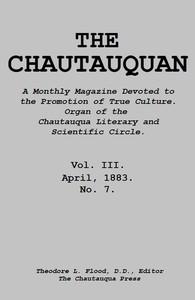 The Chautauquan, Vol. 03, April 1883
