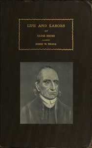 Cover of The Life and Labors of Elias Hicks