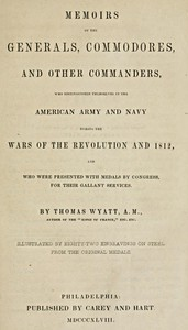 Cover of Memoirs of the Generals, Commodores and other Commanders, who distinguished themselves in the American army and navy during the wars of the Revolution and 1812, and who were presented with medals by Congress for their gallant services