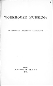 Workhouse Nursing: The story of a successful experiment