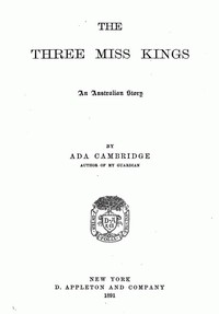 The Three Miss Kings: An Australian Story