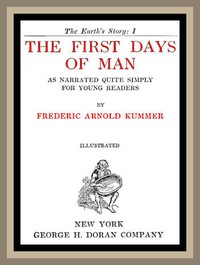 The First Days of Man, as Narrated Quite Simply for Young Readers