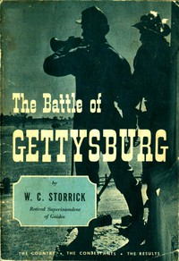 Cover of The Battle of Gettysburg: The Country, the Contestants, the Results