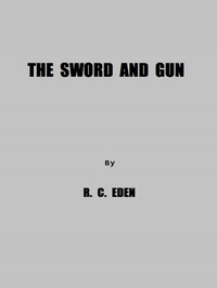 The Sword and Gun: A History of the 37th Wis. Volunteer Infantry