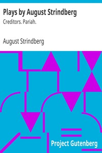 Cover of Plays by August Strindberg: Creditors. Pariah.