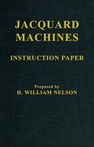 Jacquard Machines: Instruction Paper