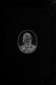 Cover of The Life of General Garibaldi Translated from his private papers; with the history of his splendid exploits in Rome, Lombardy, Sicily and Naples, to the present time.
