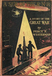 A Sub. of the R.N.R.: A Story of the Great War