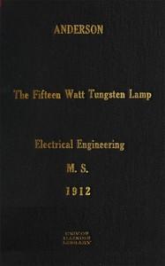 The Fifteen Watt Tungsten Lamp