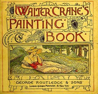 #freebooks – Walter Crane's Painting Book by Walter Crane