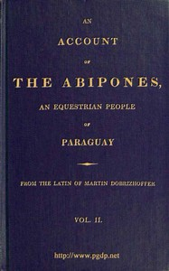 Cover of An Account of the Abipones, an Equestrian People of Paraguay, (2 of 3)