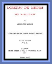 Cover of Lorenzo de' Medici, the Magnificent (vol. 2 of 2)