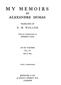 My Memoirs, Vol. IV, 1830 to 1831