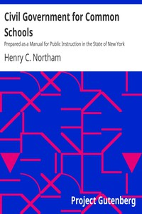 Cover of Civil Government for Common Schools Prepared as a Manual for Public Instruction in the State of New York