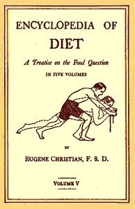 Cover of Encyclopedia of Diet: A Treatise on the Food Question, Vol. 5