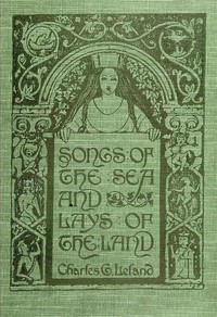 Songs of the Sea and Lays of the Land