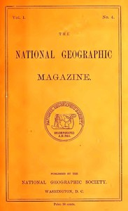 The National Geographic Magazine, Vol. I., No. 4, October, 1889